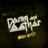 DENIM AND LEATHER - Watch Out! (Cd)