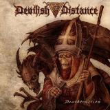 DEVILISH DISTANCE - Deathtruction (Cd)