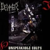 DEVISER - Unspeakable Cults (Cd)