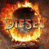DIESEL - Into The Fire (Cd)