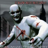 DIVINE DECAY - Maximize The Misery (Cd)