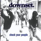 DOWNSET - Check Your People (Cd)
