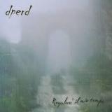 DPERD - Regalero Il Mio Tempo (Cd)