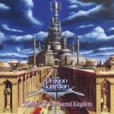 DRAGON GUARDIAN - Destiny Of The Sacred Kingdom (Cd)