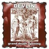DEVLIN - Grand Death Opening (Cd)