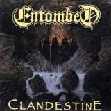 ENTOMBED - Clandestine (Cd)