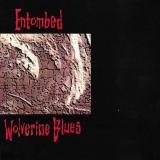ENTOMBED - Wolverine Blues (Cd)