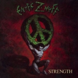 ENUFF Z NUFF - Strenght (Cd)