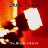 ETOILE NOIRE - The Breath Of Kali (Cd)