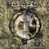 ECLIPSE (POLAND) - The Act Of Degradation (Cd)