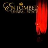 ENTOMBED - Unreal Estate (Cd)