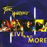 FAIR WARNING - Live And More (Cd)
