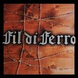 FIL DI FERRO - Fil Di Ferro (remastered) (Cd)