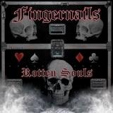 FINGERNAILS - Rotten Souls (Cd)