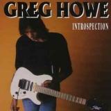 GREG HOWE - Introspection (Cd)