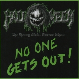 HALLOWEEN - No One Gets Out! (Cd)