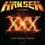 HANSEN & FRIENDS - Three Decades In Metal (Cd)