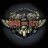 HIGH ON FIRE - Live From The Relapse Contamination Festival (Cd)