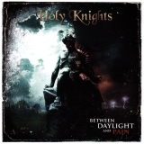 HOLY KNIGHTS - Between Daylight And Pain (Cd)