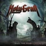 HOLY GRAIL - Ride The Void (Cd)