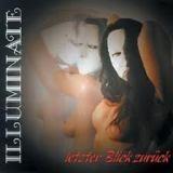 ILLUMINATE - Lezter Blick Zuruck (Cd)