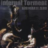 INFERNAL TORMENT - Birthrate Zero (Cd)