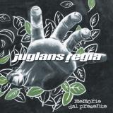 JUGLANS REGIA - Memorie Dal Presente (Cd)