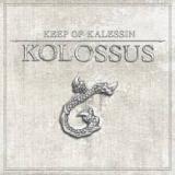 KEEP OF KALESSIN - Kolossus (Cd)