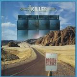KILLER (BELG) - Broken Silence (Cd)