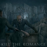 KILL THE ROMANCE - Take Another Life (Cd)
