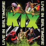 KIX  - Live In Baltimore (Cd)