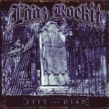 LAAZ ROCKIT - Left For Dead (Cd)