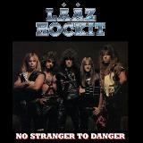 LAAZ ROCKIT - No Stranger To Danger (Cd)