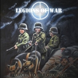 LEGIONS OF WAR - Forced To The Ground (Cd)