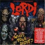 LORDI - Who's Your Daddy (Cd)