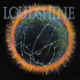 LOUDSHINE - Loudshine (Cd)