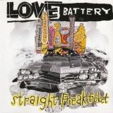 LOVE BATTERY - Straight Freak Ticket (Cd)