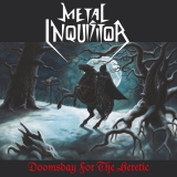 METAL INQUISITOR - Doomsday For The Heretic (Cd)