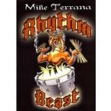 MIKE TERRANA - Rhythm Beast (Dvd, Blu Ray)