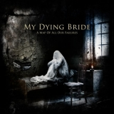 MY DYING BRIDE - A Map Of All Our Failures (Special, Boxset Cd)