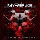 MY REFUGE - A Matter Of Supremacy (Cd)