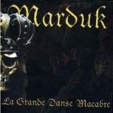 MARDUK - La Grande Danse Macabre (Cd)