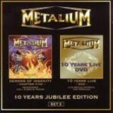 METALIUM - Demons Of Insanity  +  10 Years Live Dvd (Cd)
