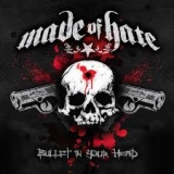 MADE OF HATE - Bullet In Your Head (Cd)