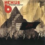 NEXUS 6 - A Strange Habitat (Cd)