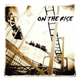 ON THE RISE - On The Rise (Cd)