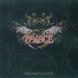 PALACE - Dreamevilizer (Cd)