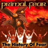 PRIMAL FEAR - The History Of Fear (Cd)