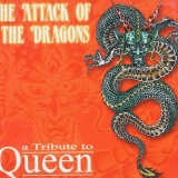 QUEEN TRIBUTE - The Attack Of The Dragons (Cd)