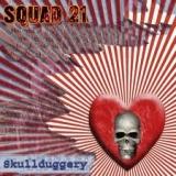 SQUAD 21 (GRIP INC.) - Skullduggery (Cd)